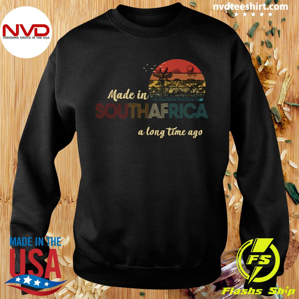Official Made In South Africa A Long Time Ago Vintage Retro T-s Sweater