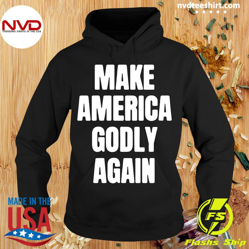Official Make America Godly Again 2021 T-s Hoodie