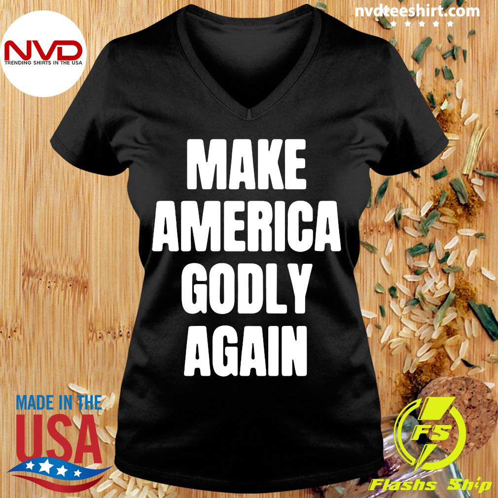 Official Make America Godly Again 2021 T-s Ladies tee