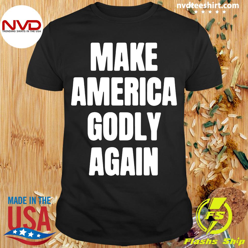 Official Make America Godly Again 2021 T-shirt