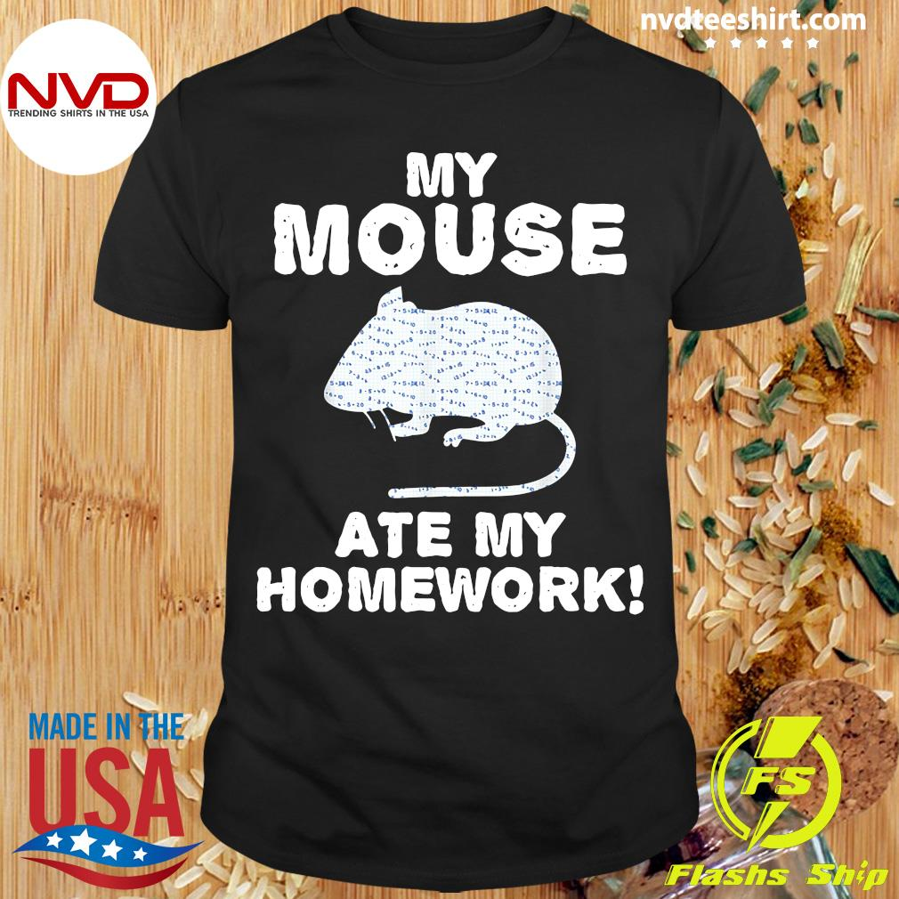 Official My Mouse Ate My Homework Rodent Rat Back To School T-shirt