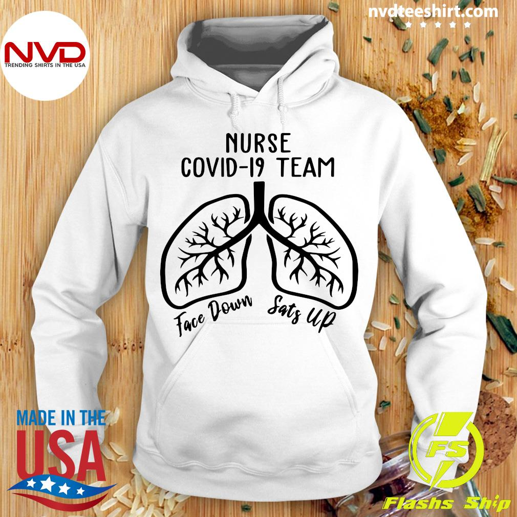 Official Nurse Covid 19 Team Face Down Sats Up T-s Hoodie