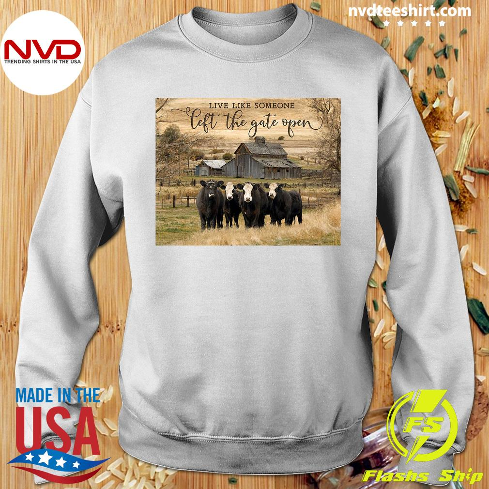 Official Ohcanvas Live Like Someone Left The Gate Open Cows T-s Sweater