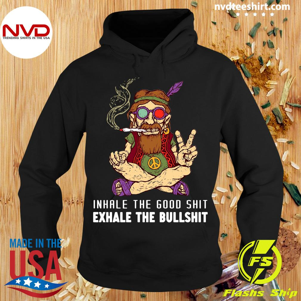 Official Old Hippies Dont Die Inhale The Good Shit Exhale The Bullshirts T-s Hoodie