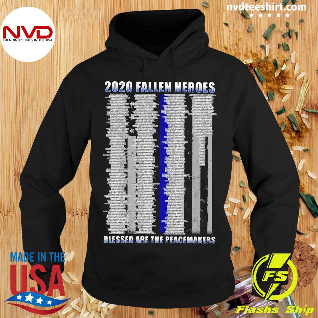 Official Police 2020 Fallen Heroes Blessed Are The Peacemakers T-s Hoodie