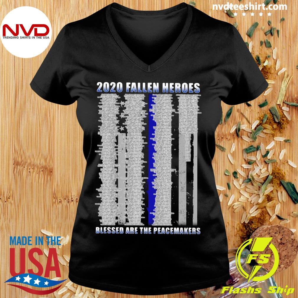 Official Police 2020 Fallen Heroes Blessed Are The Peacemakers T-s Ladies tee