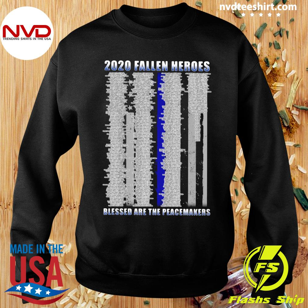 Official Police 2020 Fallen Heroes Blessed Are The Peacemakers T-s Sweater