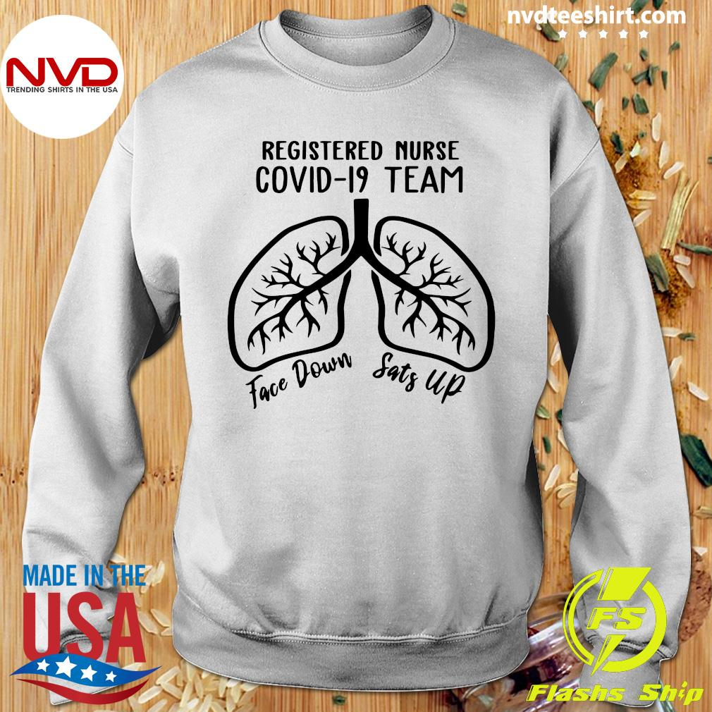 Official Registered Nurse Covid 19 Team Face Down Sats Up T-s Sweater