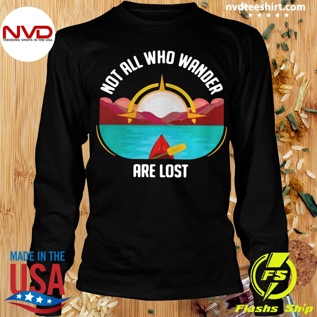 Official Rowing Not All Who Wander Are Lost T-s Longsleeve