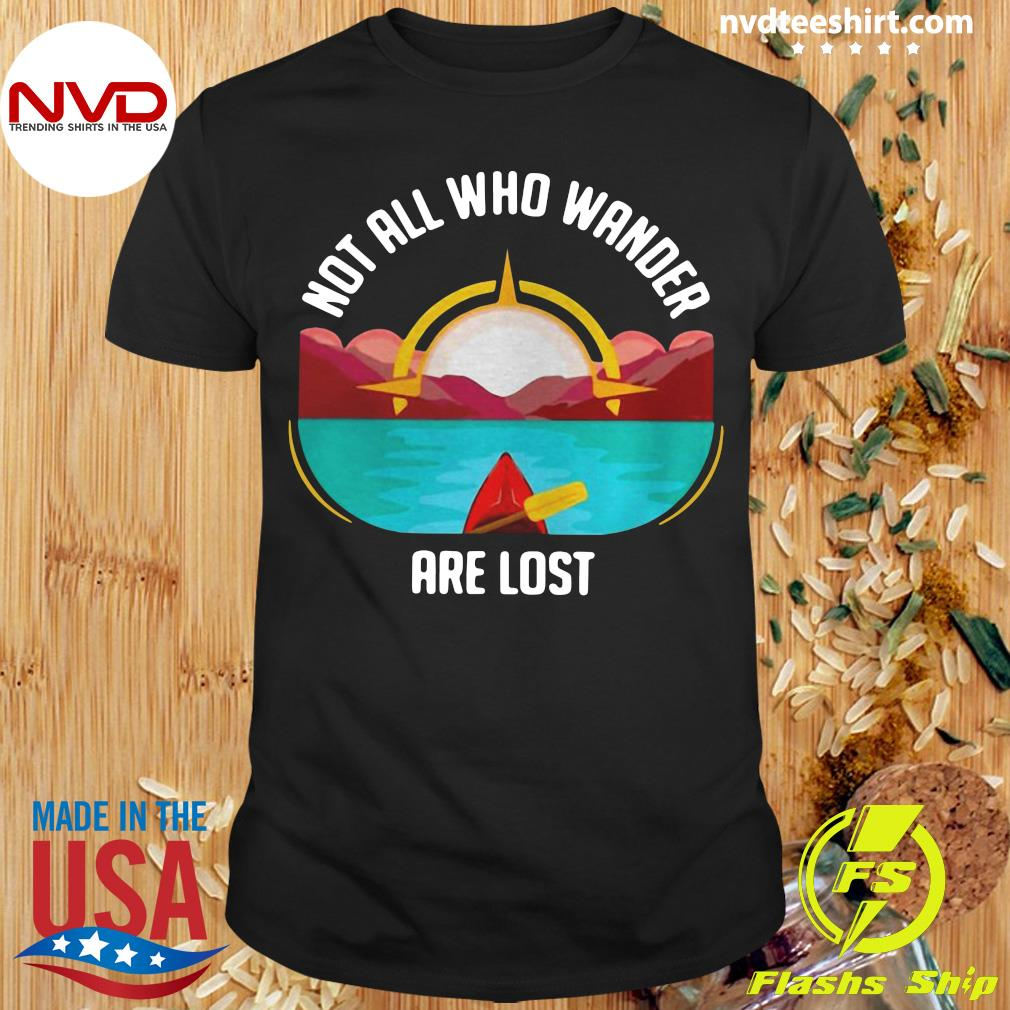 Official Rowing Not All Who Wander Are Lost T-shirt
