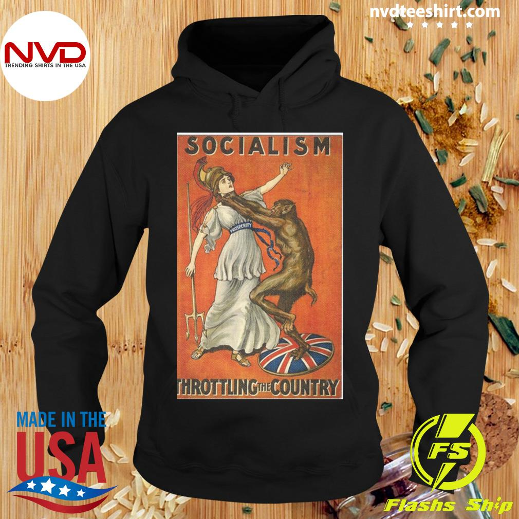 Official Socialism Throttling The Country T-s Hoodie