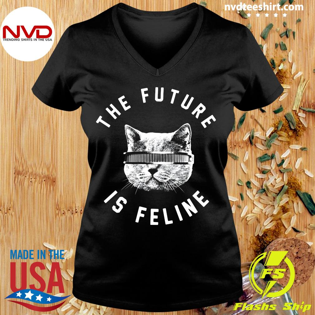 Official The Future Is Feline Cat Funny T-s Ladies tee