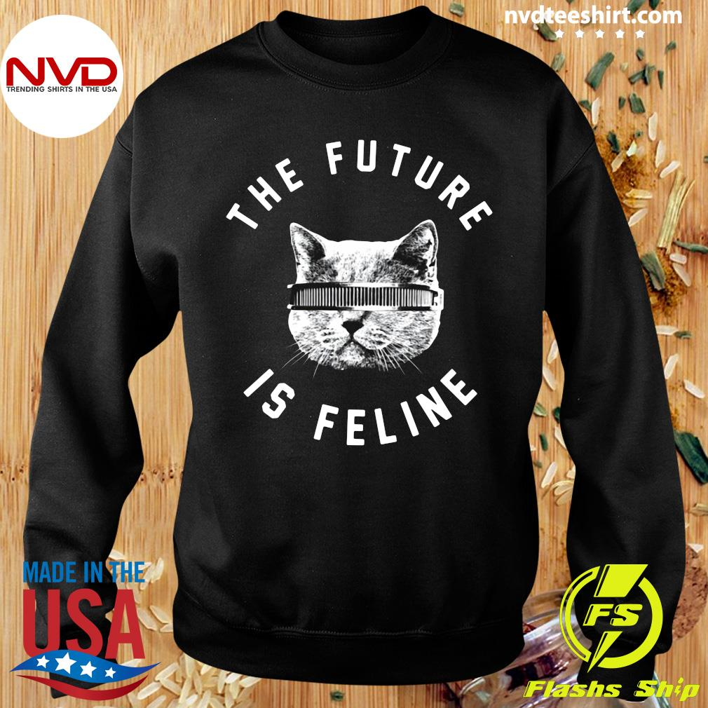 Official The Future Is Feline Cat Funny T-s Sweater