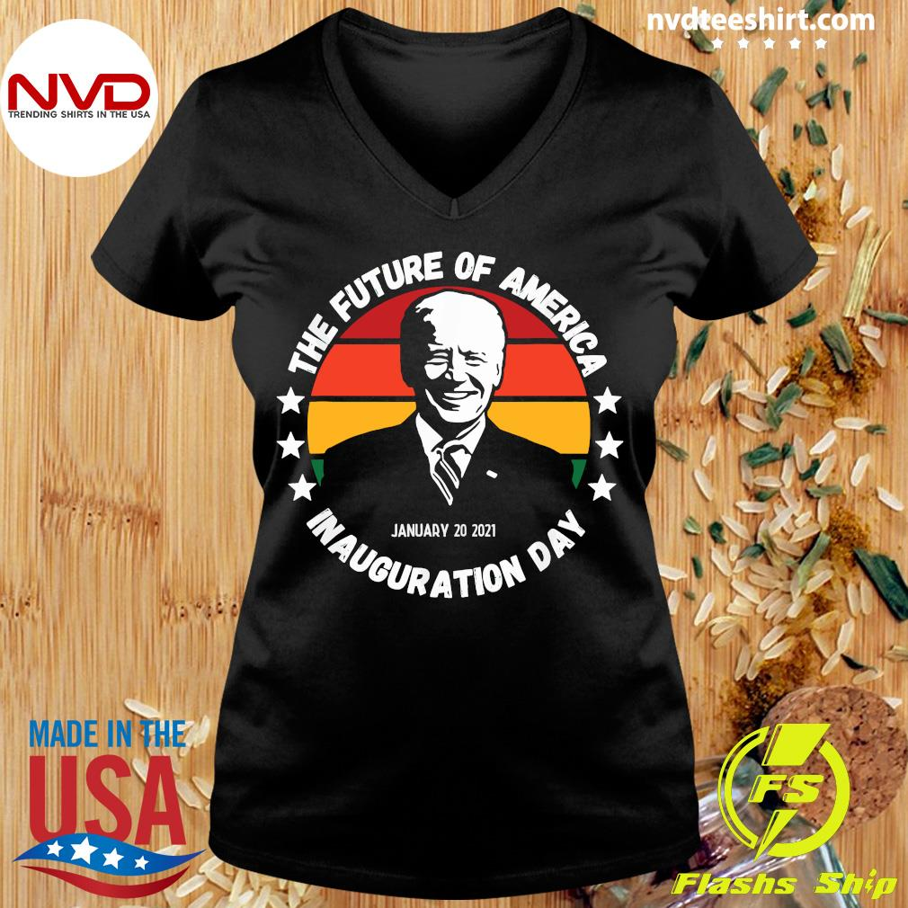 Official The Future Of American Inauguration Day January 20 2021 Joe Biden Vintage T-s Ladies tee