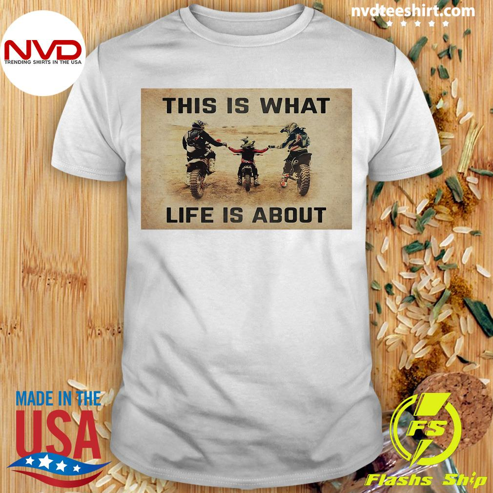 Official This Is What Life Is About T-shirt