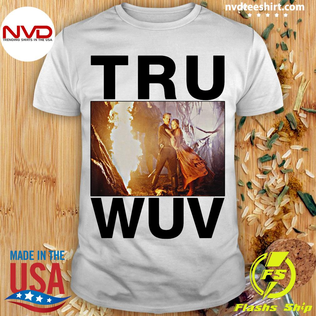 Official Tru Wuv Princess Bride T-shirt