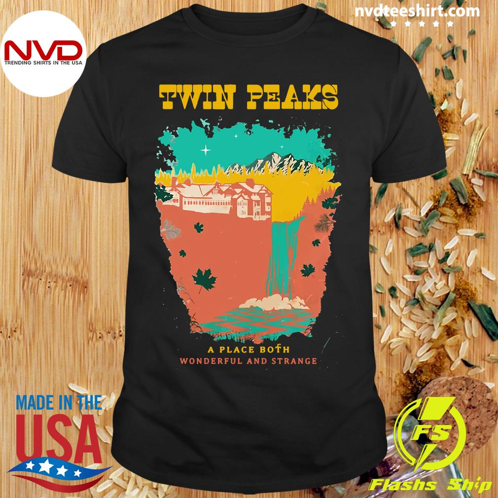 Official Twin Peaks A Place Both Wonderful And Strange T-shirt