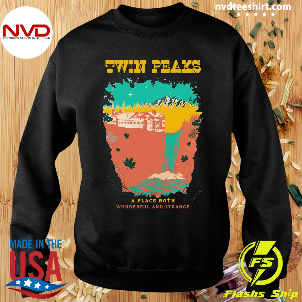 Official Twin Peaks A Place Both Wonderful And Strange T-s Sweater