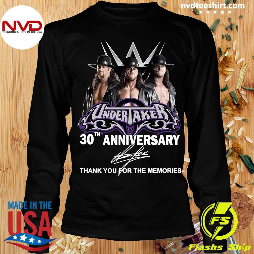 Official Undertaker 30th Anniversary Signature Thank You For The Memories T-s Longsleeve