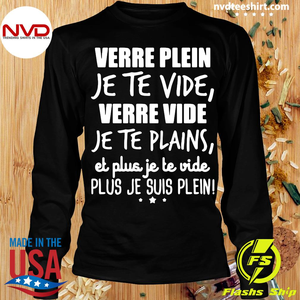 Official Verre Plein Je Te Vide Verre Vide Je Te Plains T-s Longsleeve