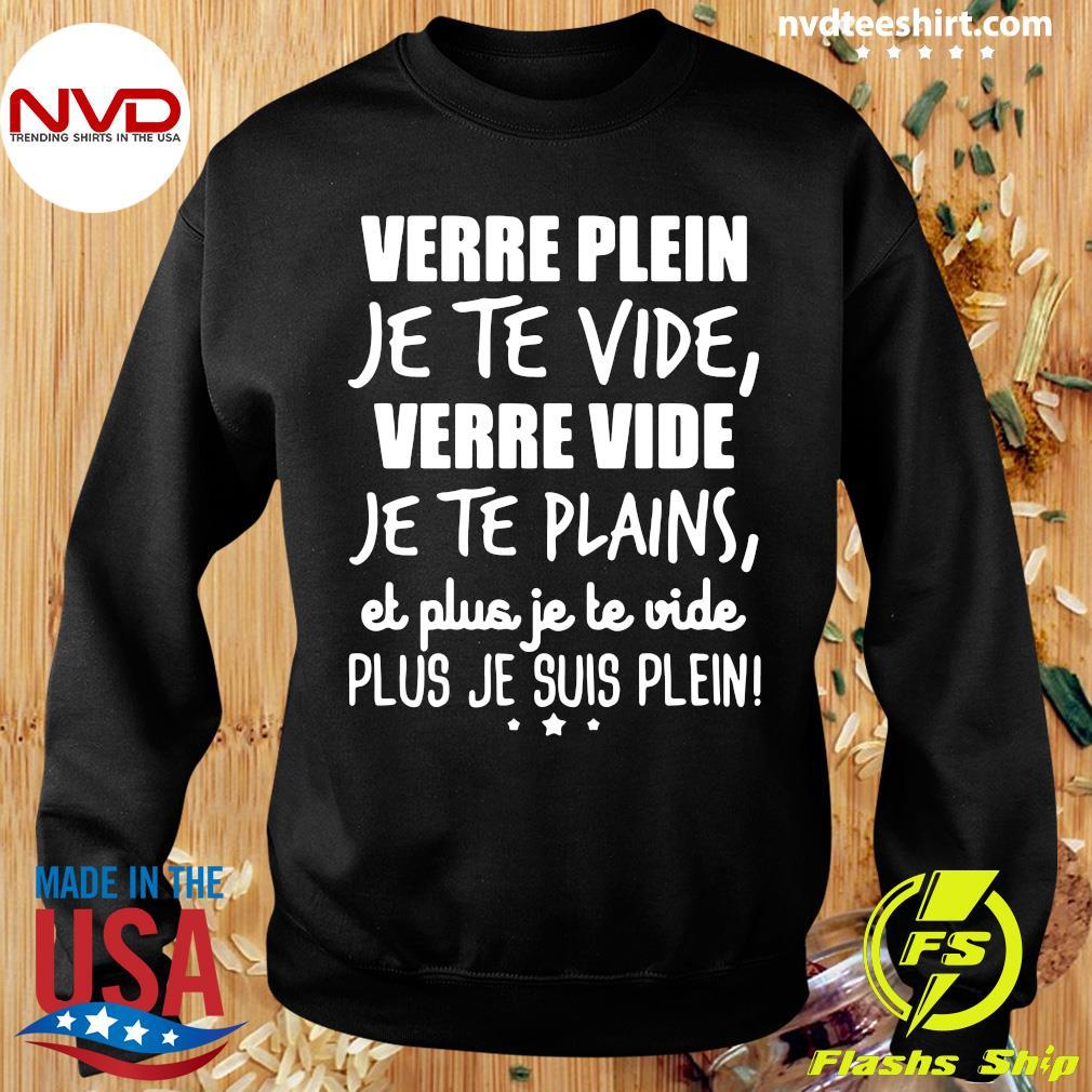 Official Verre Plein Je Te Vide Verre Vide Je Te Plains T-s Sweater