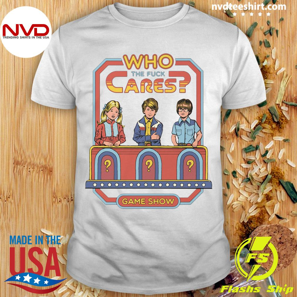 Official Who The Fuck Cares Game Show T-shirt