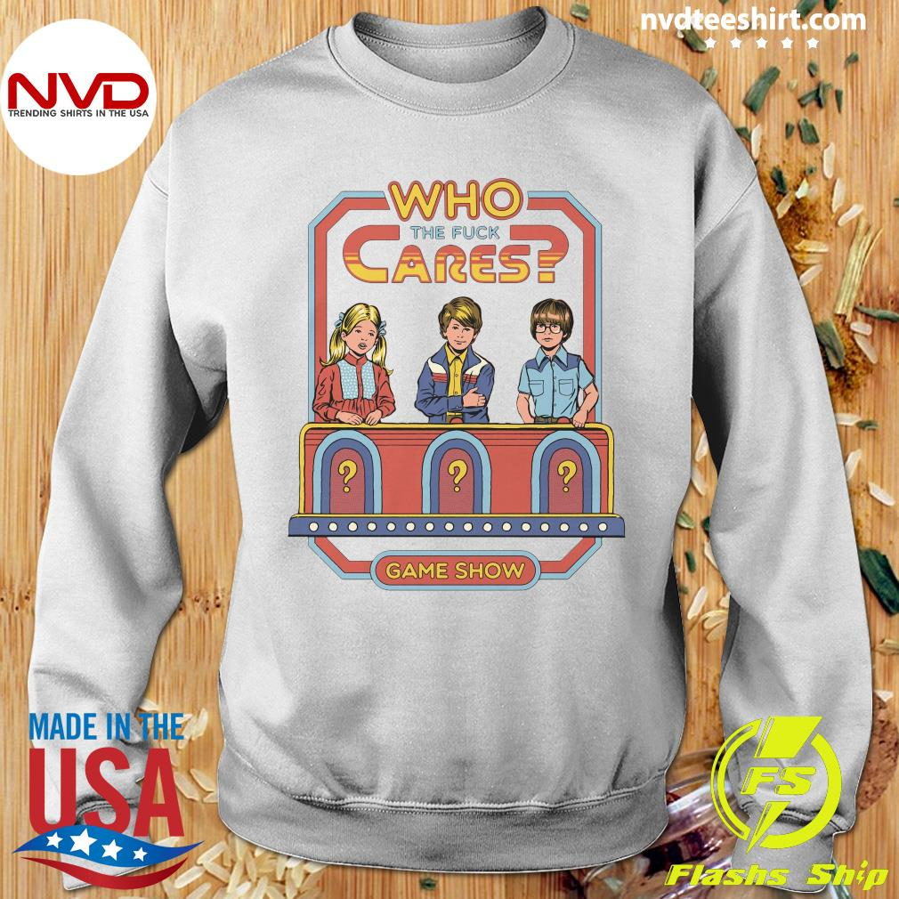 Official Who The Fuck Cares Game Show T-s Sweater