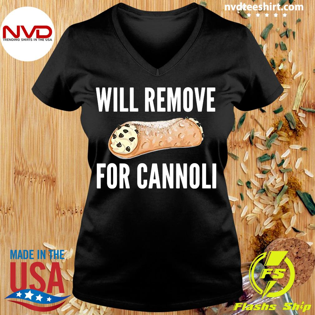 Official Will Remove For Cannoli T-s Ladies tee