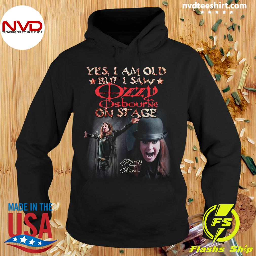 Official Yes I Am Old But I Saw Ozzy Osbourne On Stage Signature T-s Hoodie