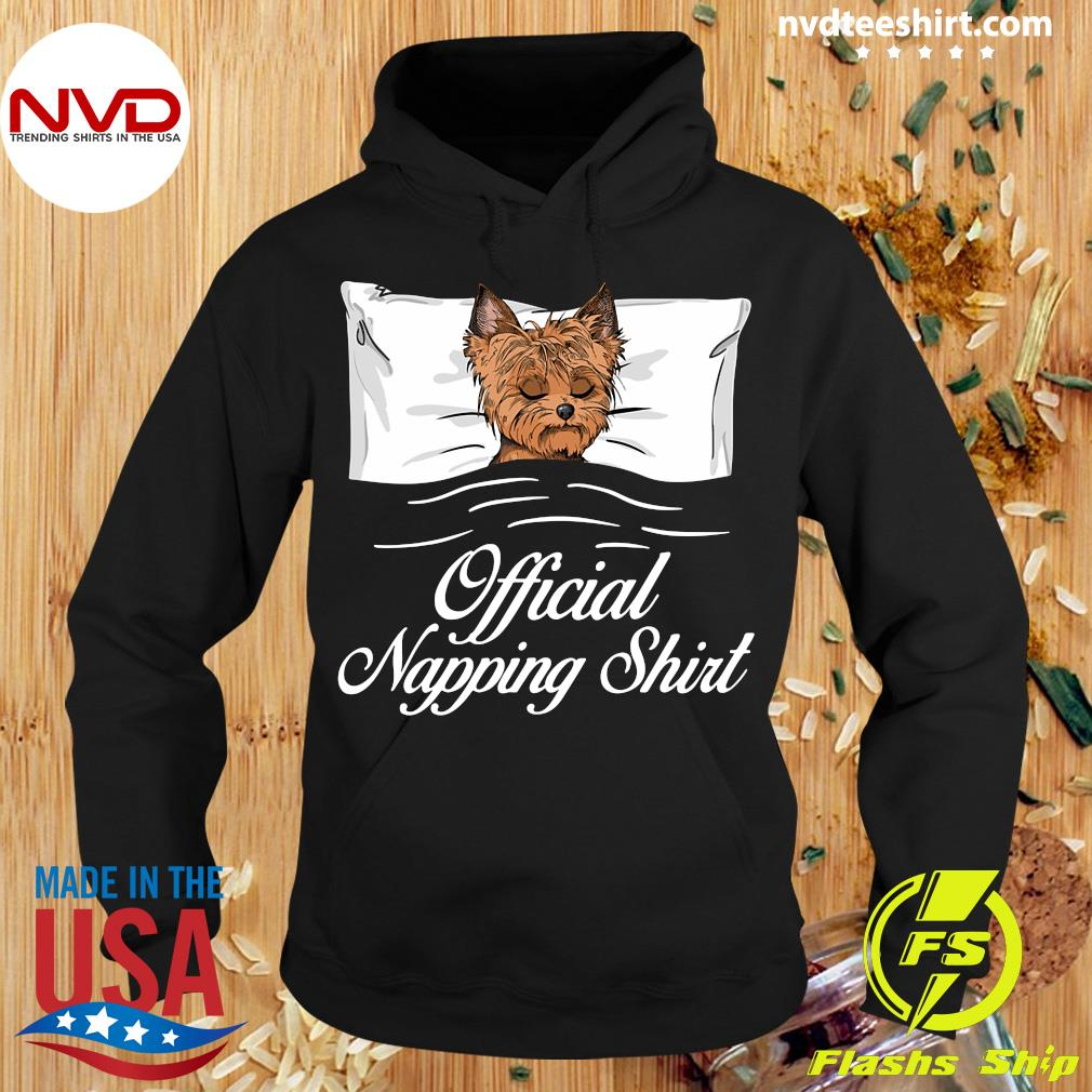 Official Yorkshire Terrier Official Napping T-s Hoodie